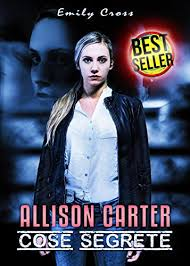 "Recensione, ""Allison Carter: Cose segrete (Carter Series)"" di Emily Cross"
