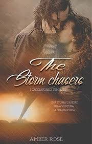 "Recensione di ""the Storm chaser"" di Amber Rose"
