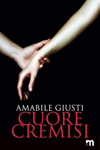 """Recensione di """"Cuore cremisi"""" di Amabile Giusti"""