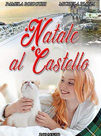 """Recensione,""""Natale al castello"""" di Pamela Boiocchi & Michela Piazza"""