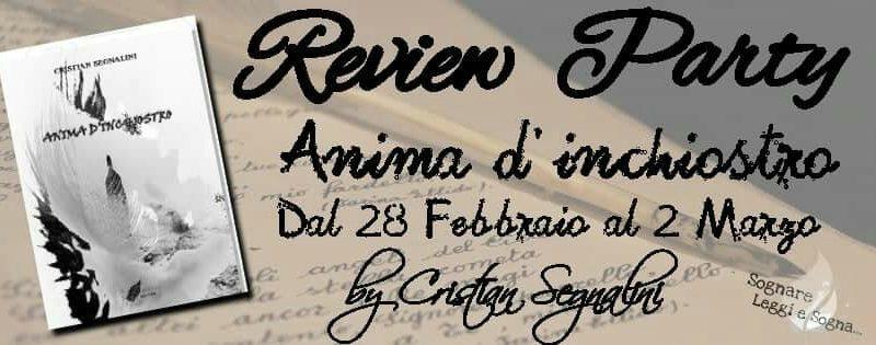 Review party, Anima D'inchiostro di Cristian Segnalini