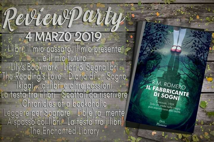 Review party, Il fabbricante di sogni di R.M.Romero