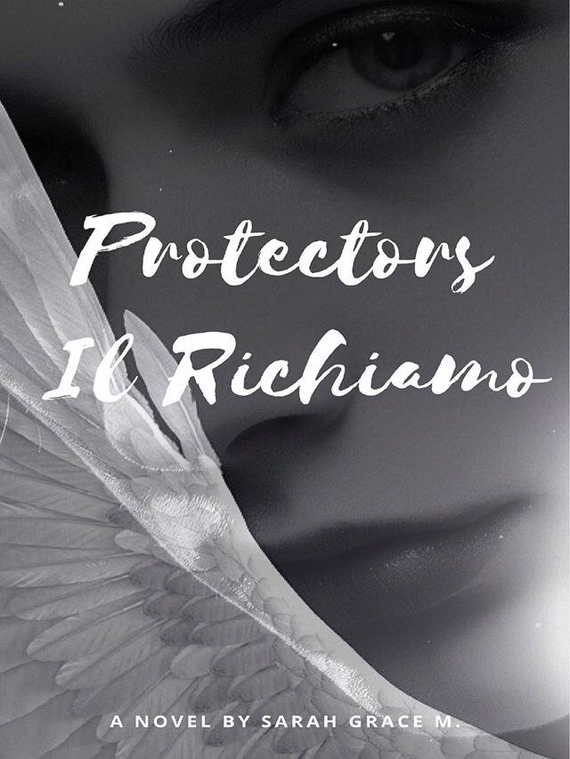 """Recensione, """"Protectors: il Richiamo"""" di Sarah Grace M."""