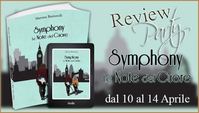 """Review Party """"Symphony: le note del cuore"""" di Martina Battistelli"""