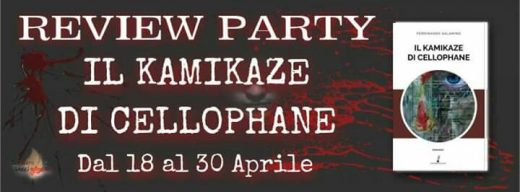 "Review party, ""KAMIKAZE DI CELLOPHANE  """