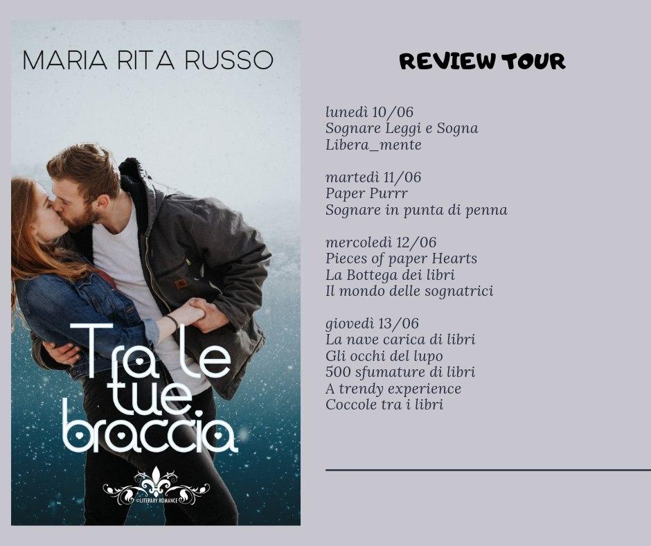 """Review tour, """"Tra le tue braccia"""""""