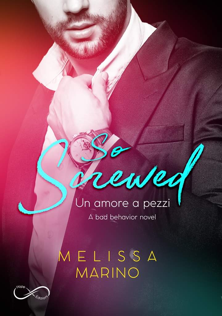 "Cover reveal,""So Screwed: Un amore a pezzi"""