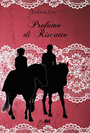 "Cover reveal, ""Profumo di riscatto"""