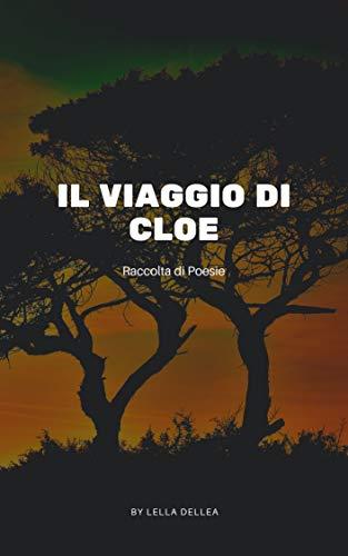 """Segnalazione, """" il viaggio di Cloe"""""""