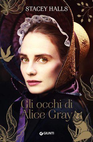"""Esce oggi, """"Gli occhi di Alice Gray"""""""