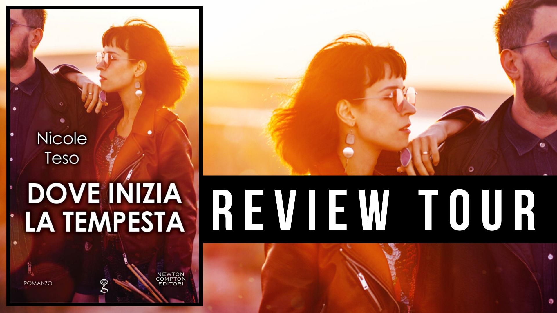 """Review tour, """"dove inizia la tempesta"""" di Nicole Teso"""