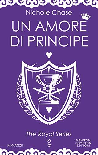 """Recensione,""""Un amore di principe"""", The royal series vol.3 di N. Chase"""