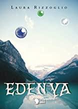 """Recensione,""""Edenya"""" diLaura Rizzoglio"""