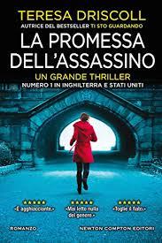 """Anteprima, """"La promessa dell'assassino"""" di Teresa Driscoll"""