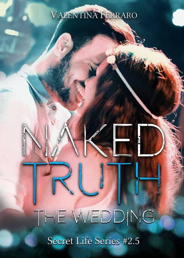 "Anteprima, ""Naked truth – The wedding"" di Valentina Ferraro"