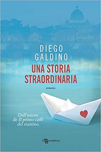 """Anteprima,""""Una storia straordinaria""""  di Diego Galdino"""
