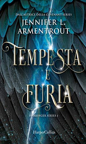 """Anteprima,""""Tempesta e furia""""  di Jennifer L. Armentrout"""
