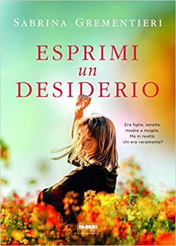 "Anteprima,""Esprimi un desiderio"" di Sabrina Grementieri"