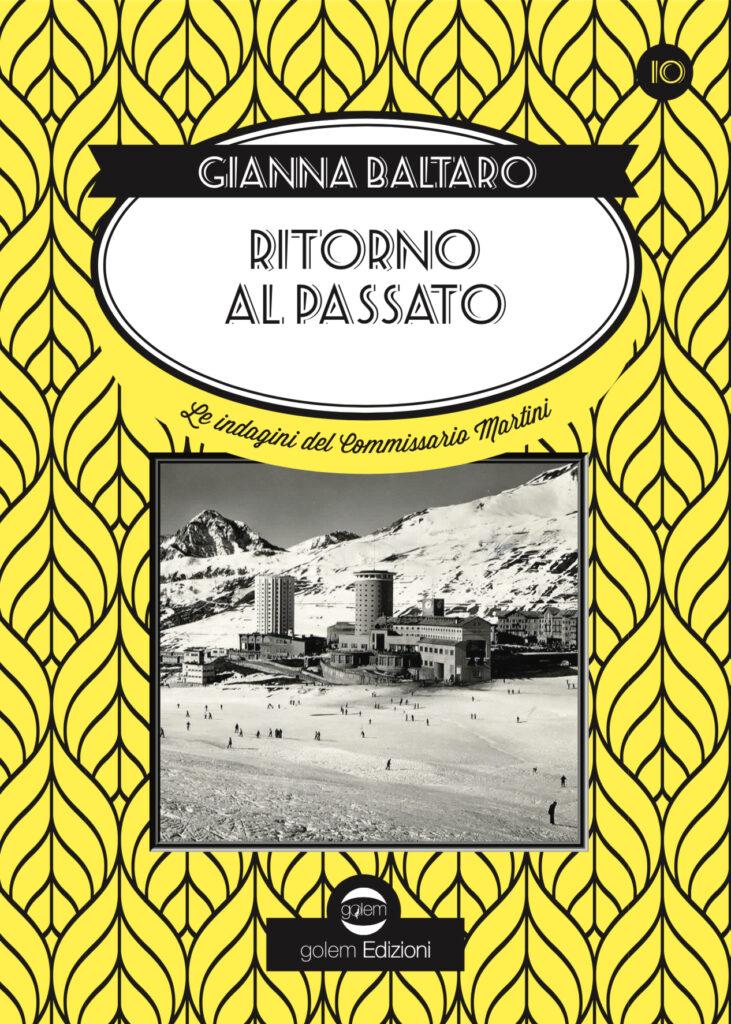 """Anteprima, """"Ritorno al passato""""  di  Gianna Baltaro"""