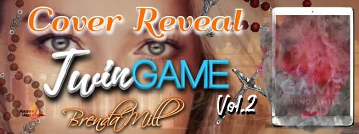 "*cover Reveal*,""Twin Game 2″ di Brenda Mill"