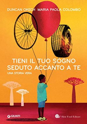 """Anteprima,""""Tieni il tuo sogno seduto accanto a te""""  di  Duncan Okeh e Maria Paola Colombo"""