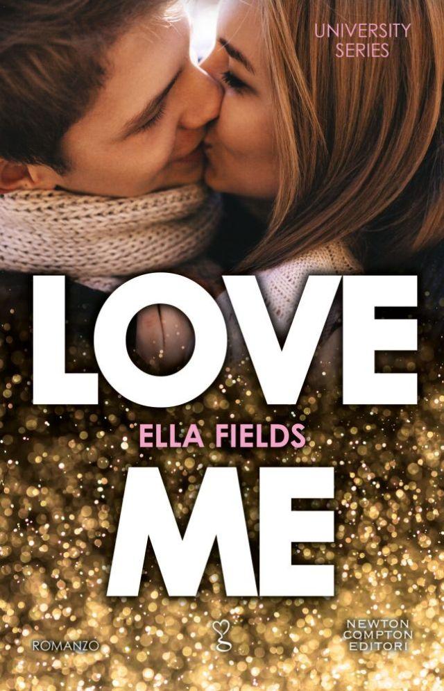 "Anteprima,""Love me"" (University series)  di  Ella Fields"