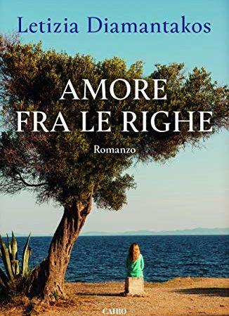 """Amore fra le righe""  di Letizia Diamantakos"