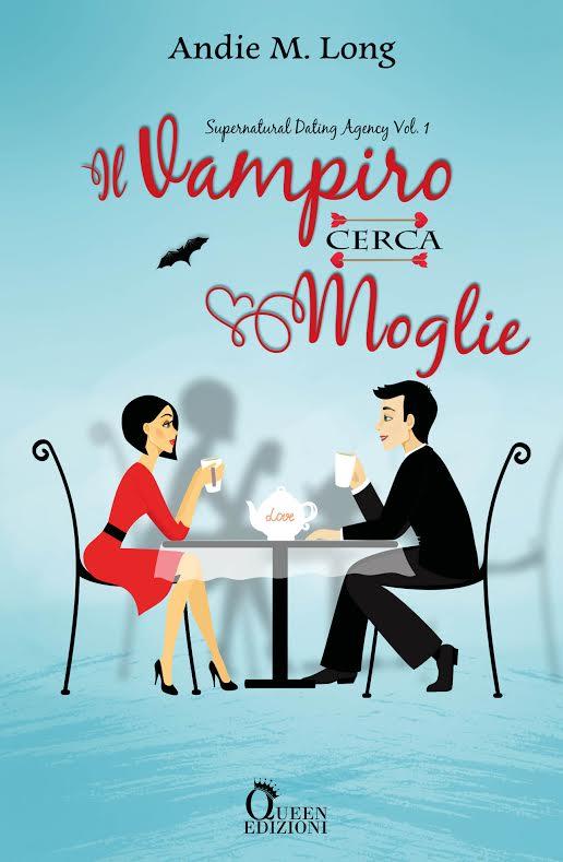 """Anteprima,""""Il vampiro cerca moglie'  di Andie M. Long"""