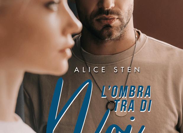 """""""L'ombra tra di noi""""  di Alice Sten"""