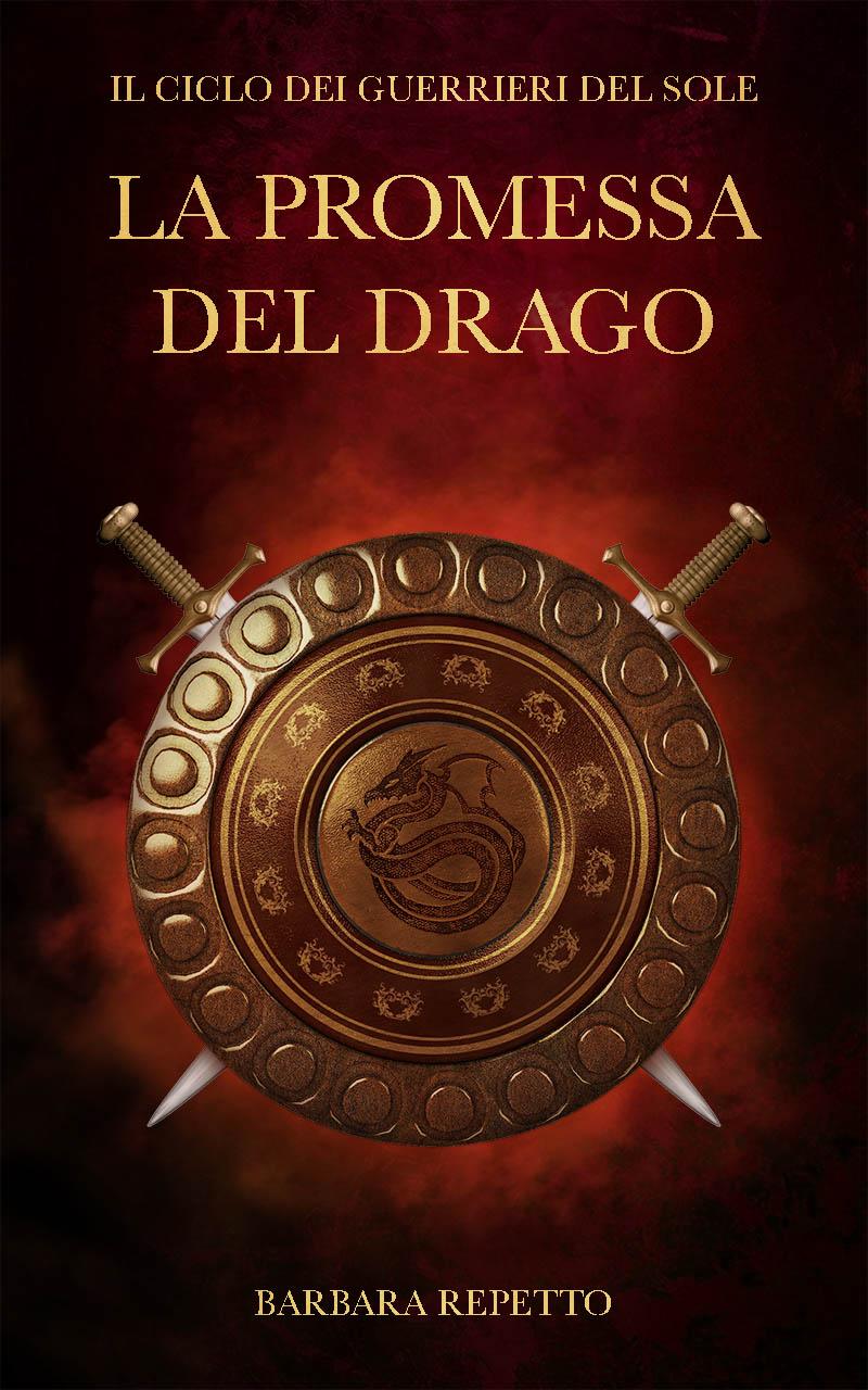 """*cover Reveal*,""""La Promessa del Drago (Il Ciclo dei Guerrieri del Sole, volume II)"""""""