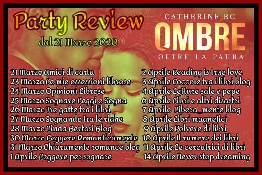 "Review party,""Ombre – Oltre la paura'  di Catherine BC"