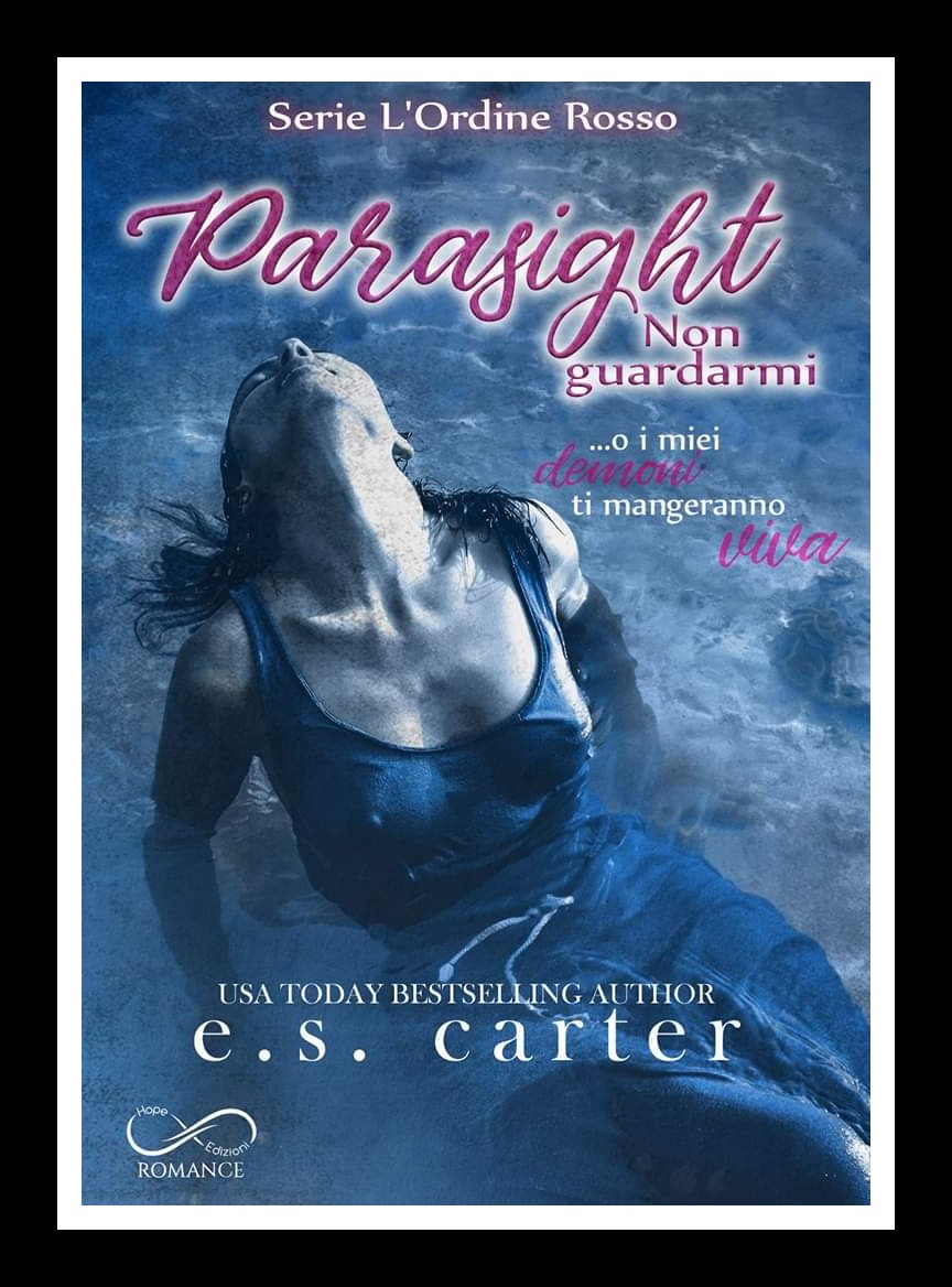 "Review party,""Parasight – Non guardarmi"" di E.S. Carter"
