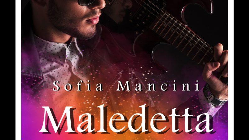 """Anteprima,""""Maledetta voglia di averti"""" di Sofia Mancini"""