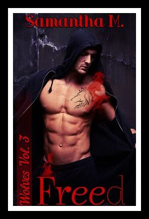 "Anteprima,""Freed"" ( serie Wolves Vol.3) diSamantha M."