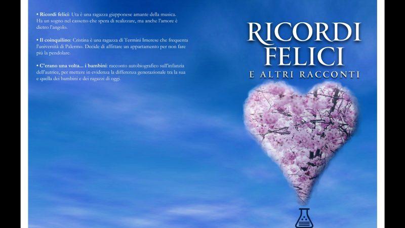 """Recensione,""""ricordi felici ed altri racconti"""" di Giuseppina Amato"""
