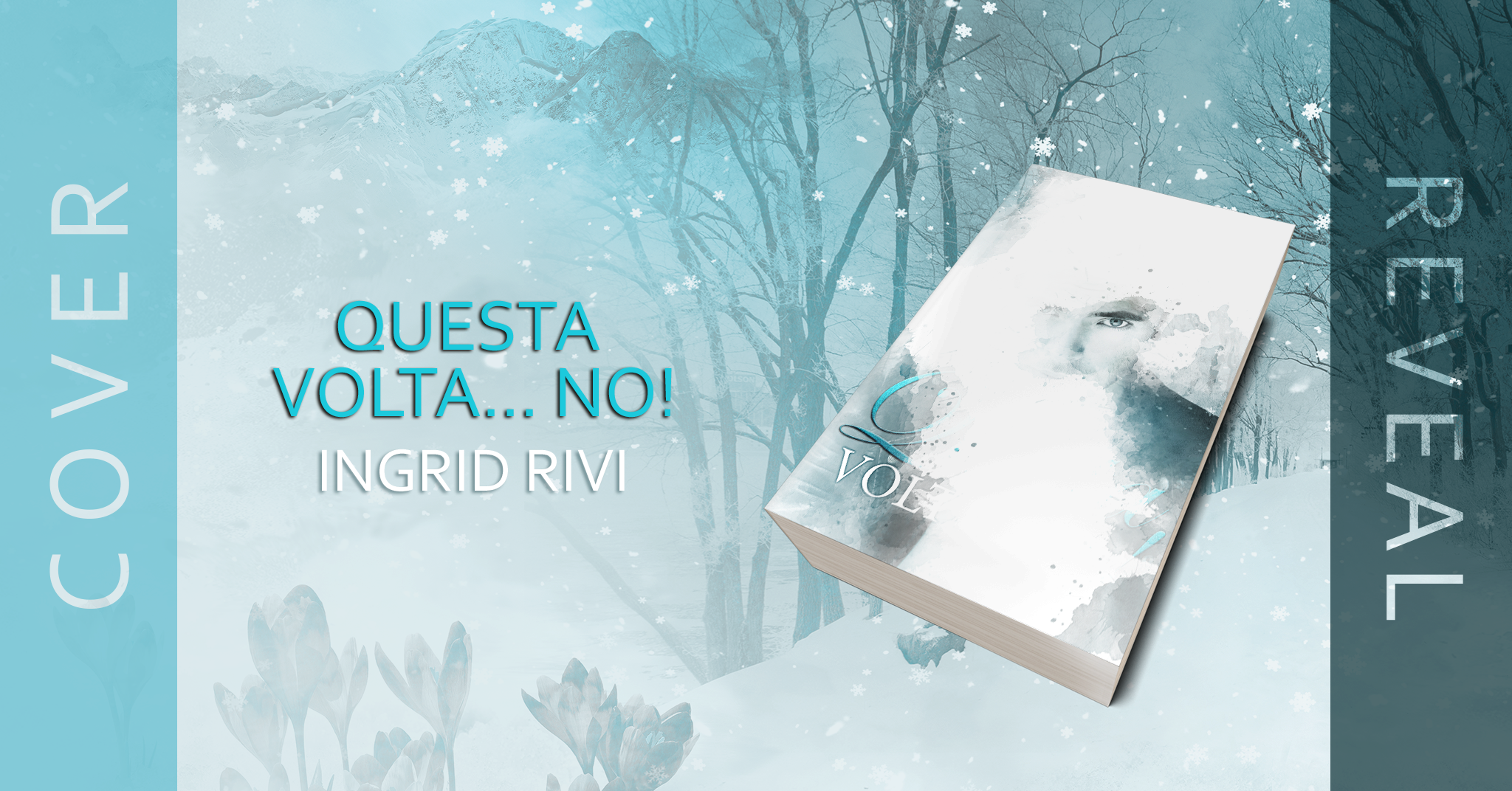 "Cover Reveal, ""Questa volta… No!"" Di Ingrid Rivi"