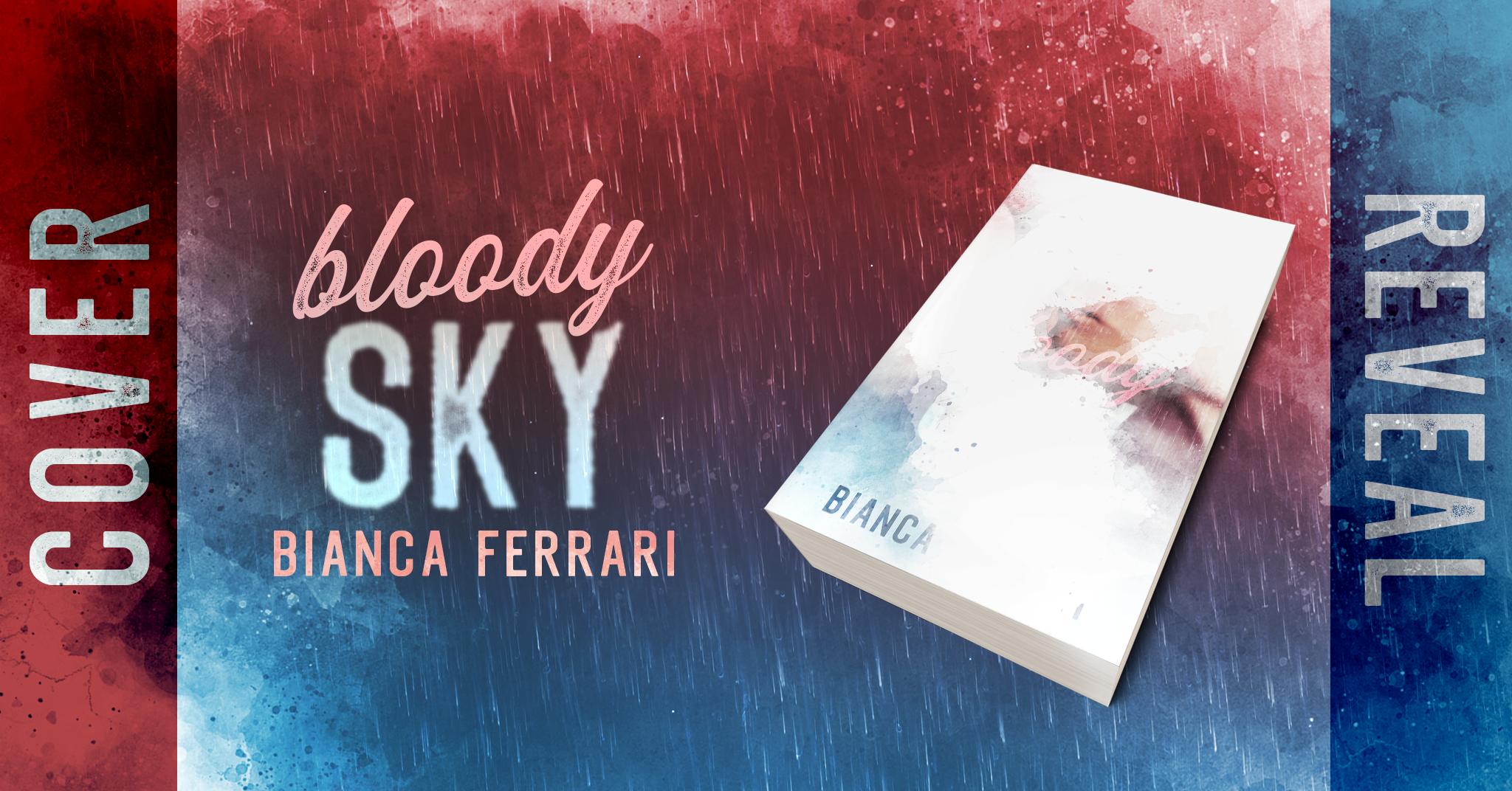 """Cover Reveal,""""Bloody Sky""""(  Serie: Flames Series #2) di  Autore: Bianca Ferrari"""