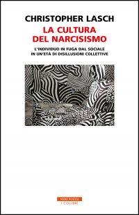 """La cultura del narcisismo"" di  Christopher Lasch"