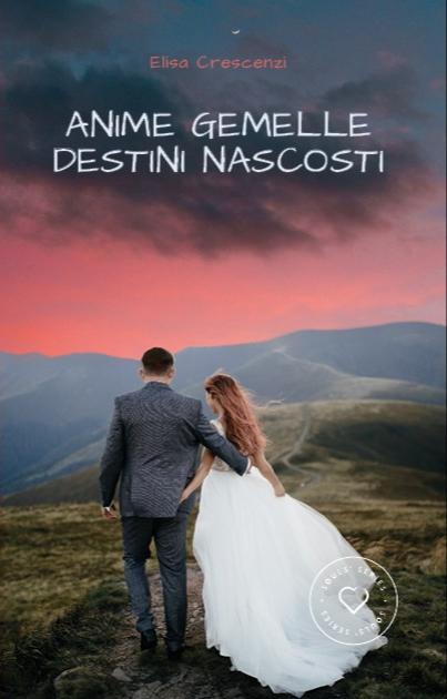 "Blog tour, ""ANIME GEMELLE DESTINI NASCOSTI"" di Elisa Crescenzi"