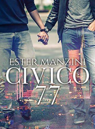 """""""Civico 77""""  di Ester Manzini"""