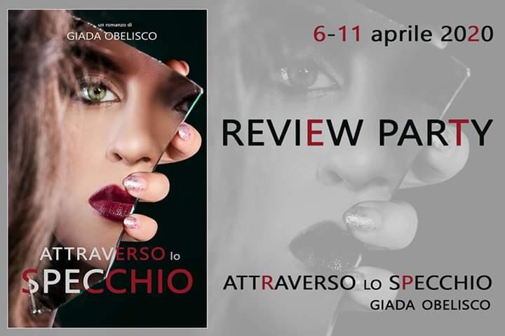 """Review party ,""""Attraverso lo specchio"""" di Giada Obelisco"""