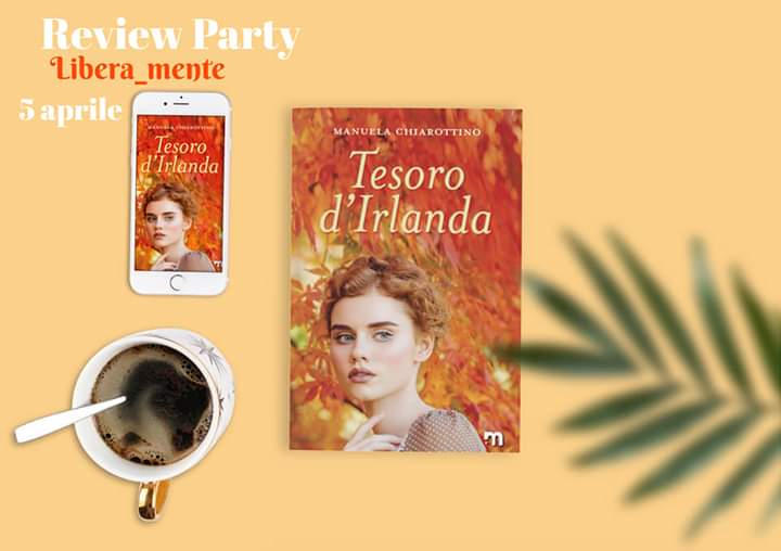 "Review party,"" Tesoro d' Irlanda"" di Manuela Chiarottino"