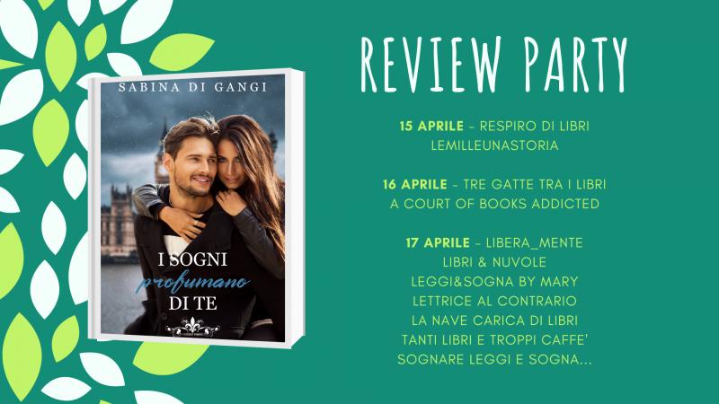 "Review party, ""I sogni profumano di te"" di Sabina Di Gangi"