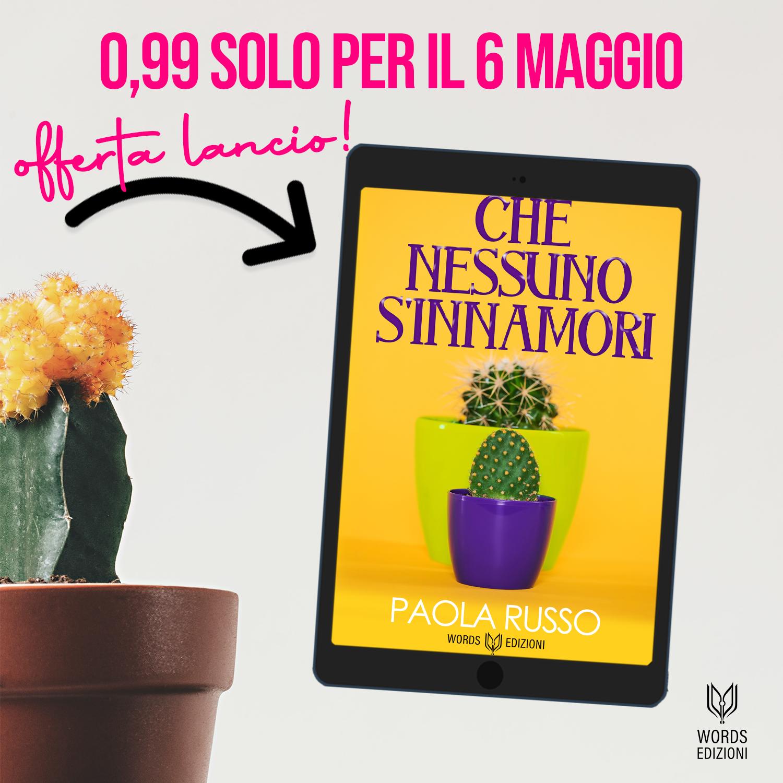 """Anteprima, """"Che nessuno s'innamori"""" di  Paola Russo"""