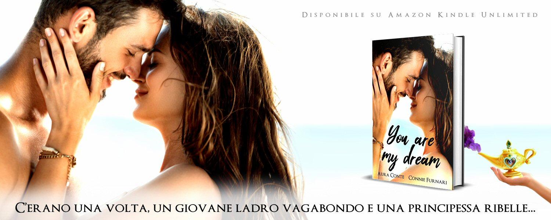 You are my dream di Aura Conte e Connie Furnari