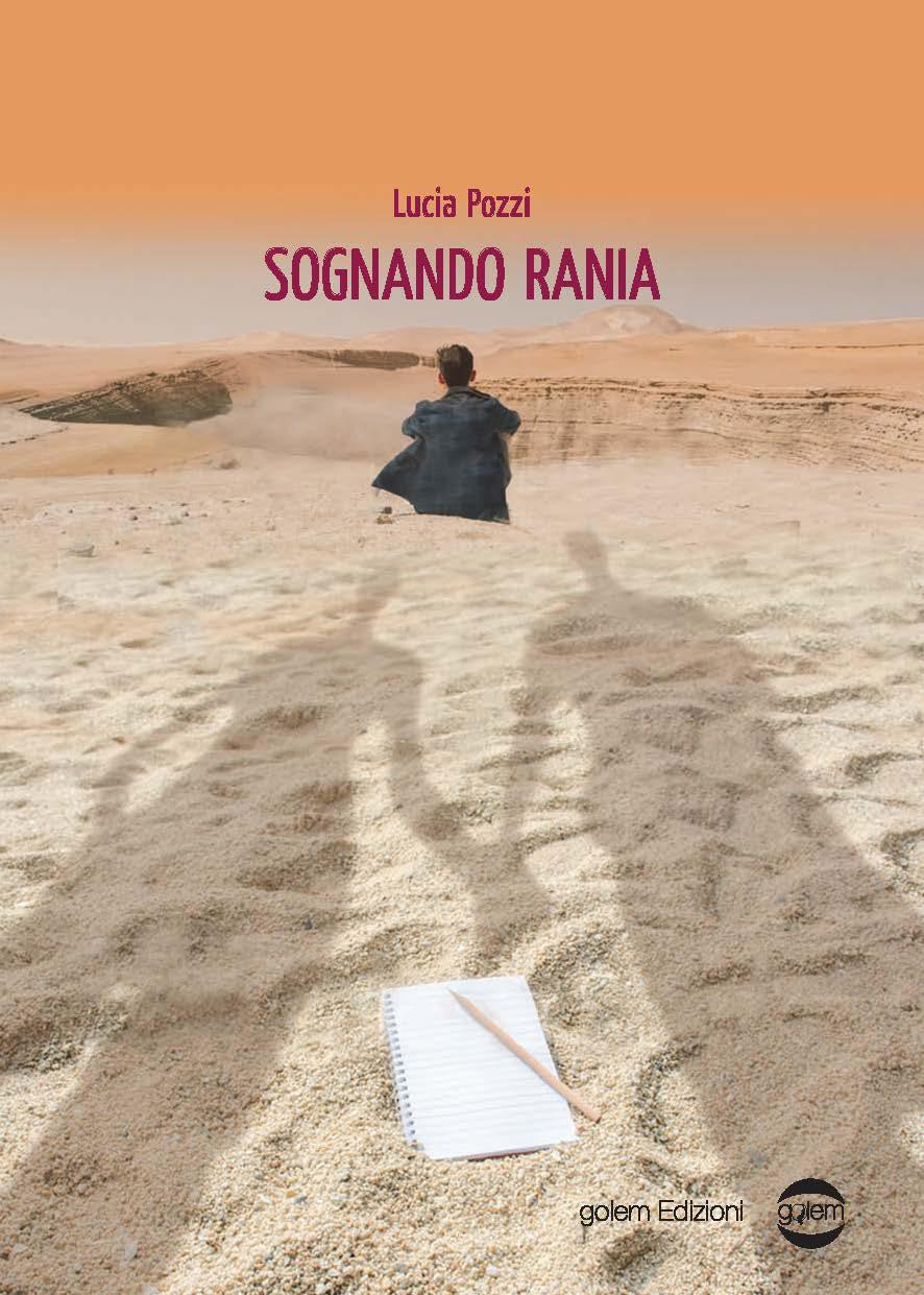 """Anteprima,""""Sognando Rania""""  di Lucia Pozzi"""