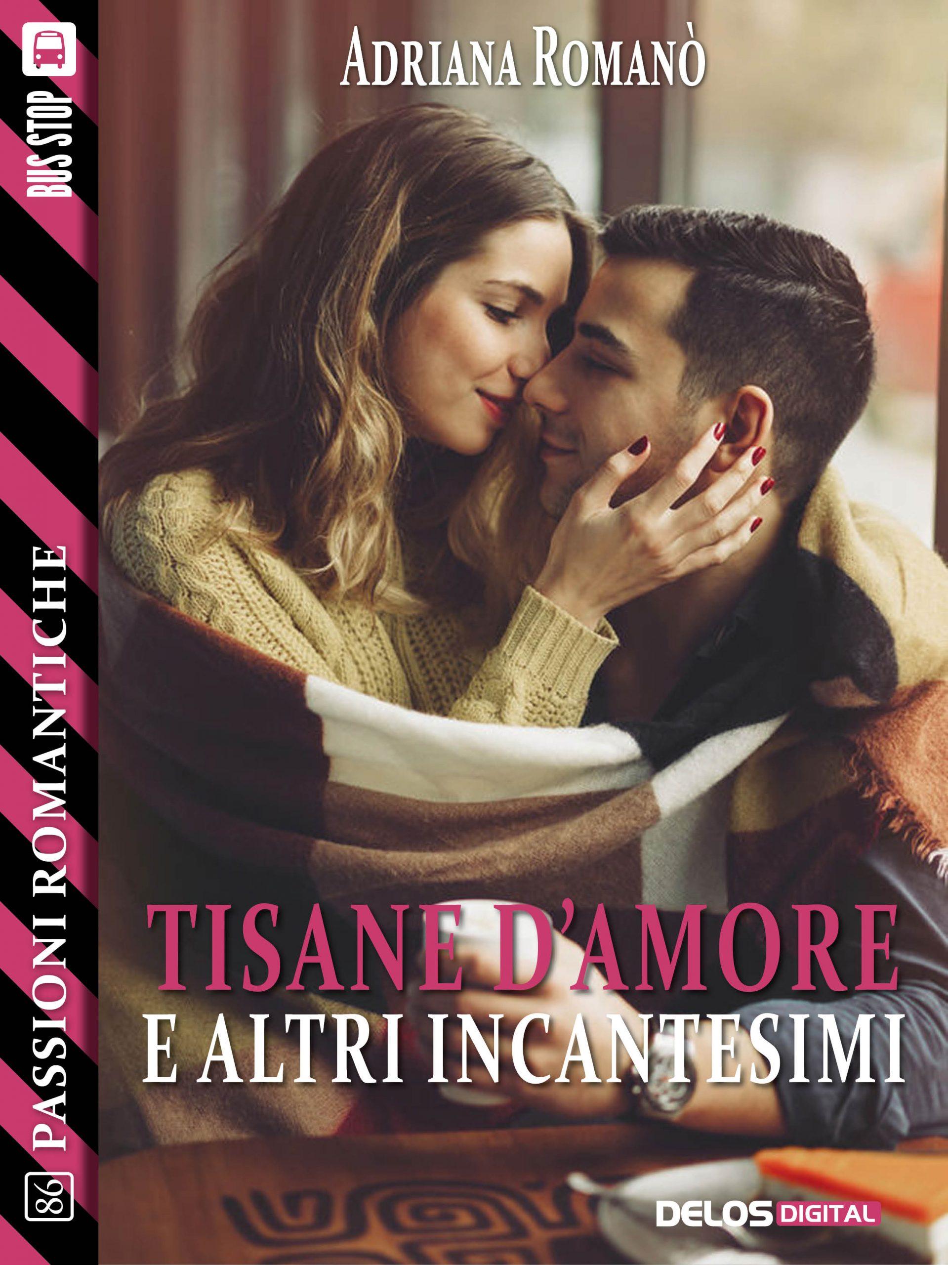 """Tisane d'amore e altri incantesimi""  di Adriana Romanò"