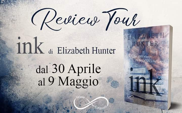 "Review party, ""Ink – Una storia d'amore tra la Settima e la Main"" di Elizabeth Hunter"