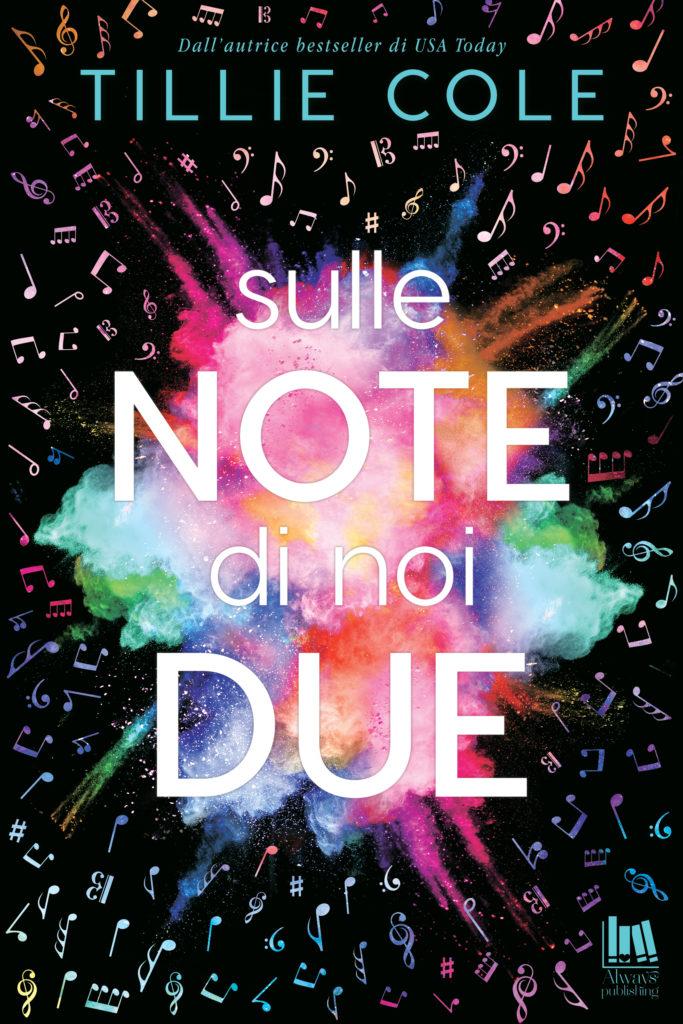 """Anteprima,""""Sulle note di noi due"""" di Tillie Cole"""