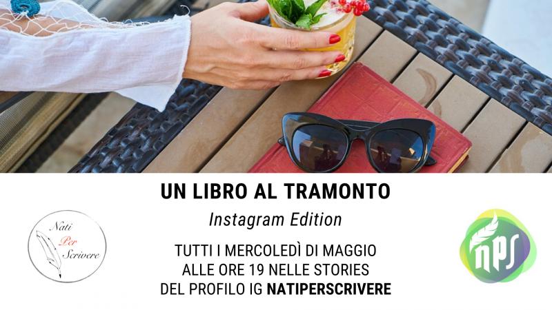"""""""Un libro al tramonto"""" sul canale Instagram """"Natiperscrivere"""""""